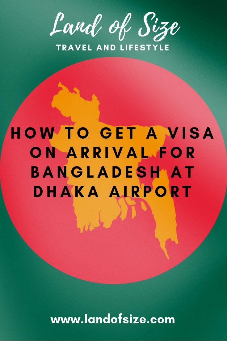 How To Get A Visa On Arrival For Bangladesh At Dhaka Airport Land Of Size Southasia Backpacking Dhaka Bangladesh Visa