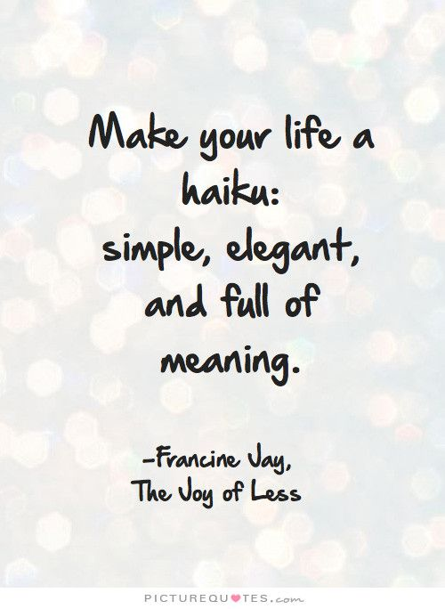 25 best ideas about japanese haiku on pinterest nature for Minimalist living decluttering for joy health and creativity