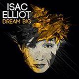 isac elliot #dreambig