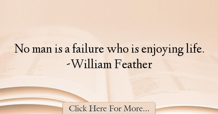 William Feather Quotes About Life - 42026