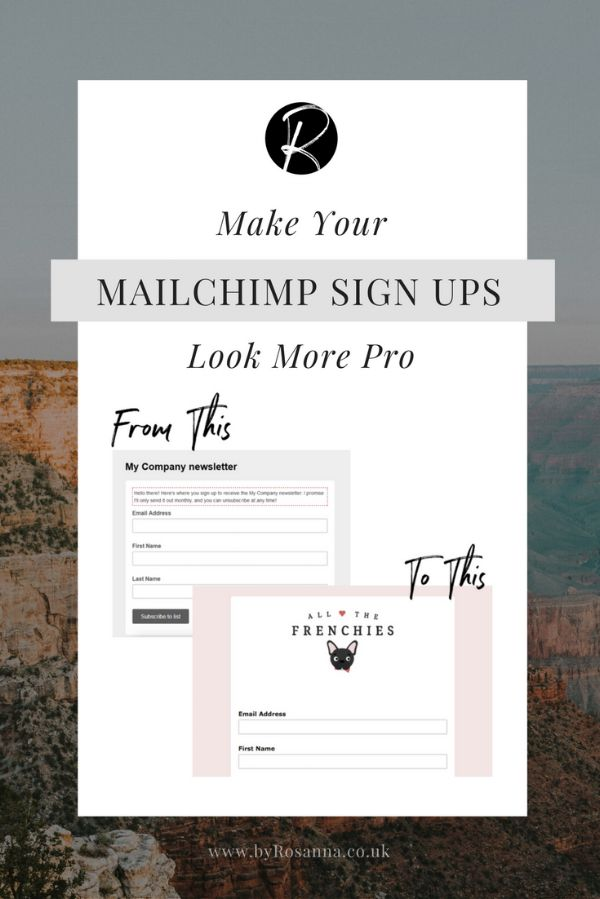 Make Your Mailchimp Sign Up Process Look More Pro | byRosanna