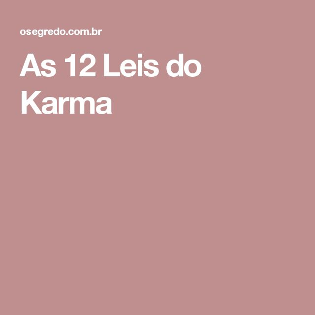 As 12 Leis do Karma