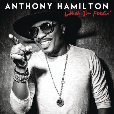Anthony Hamilton-What Im Feelin-WEB-2016-ENTiTLED