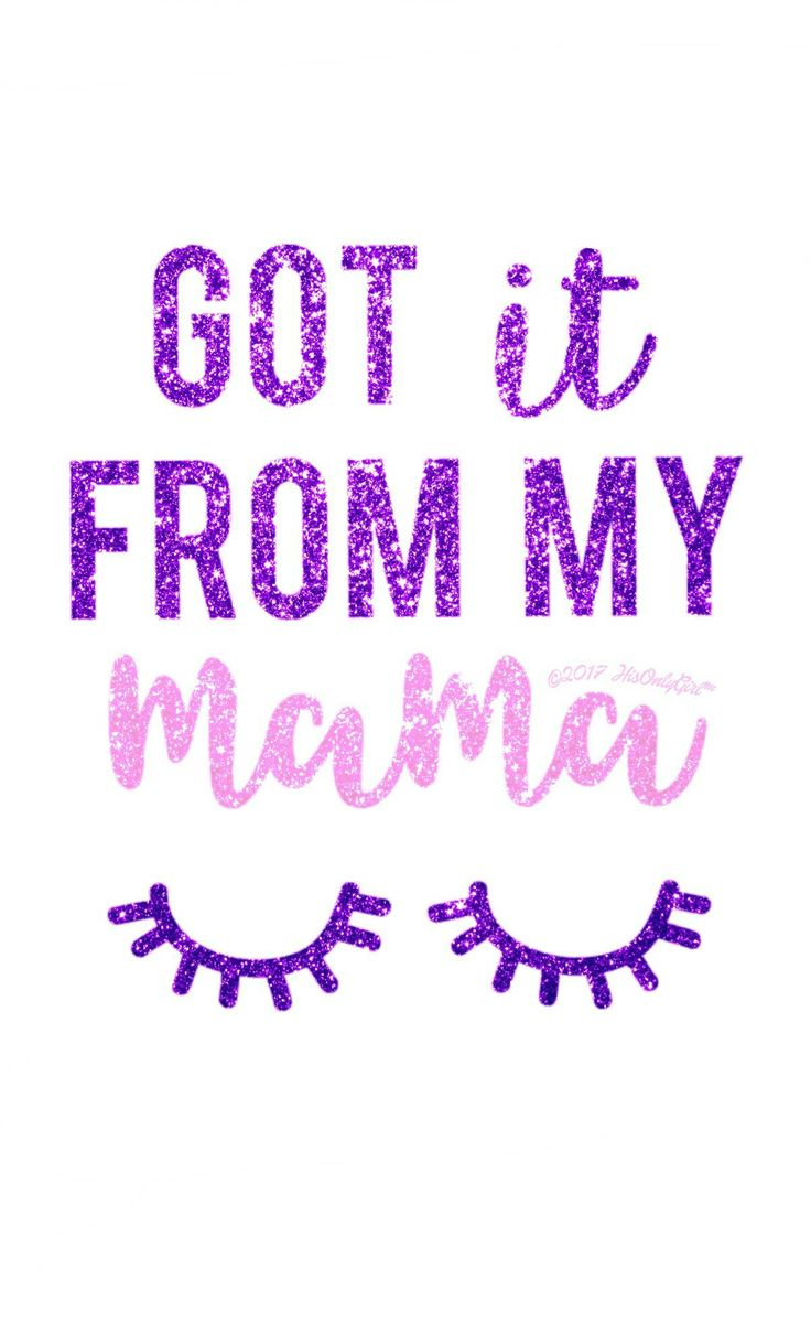 Got it from my mama glitter wallpaper I created for the app CocoPPa!