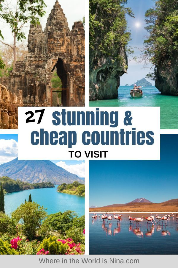 27 Of The Cheapest Countries To Visit In The World In 2020 Countries To Visit Top Travel Destinations Travel Aesthetic