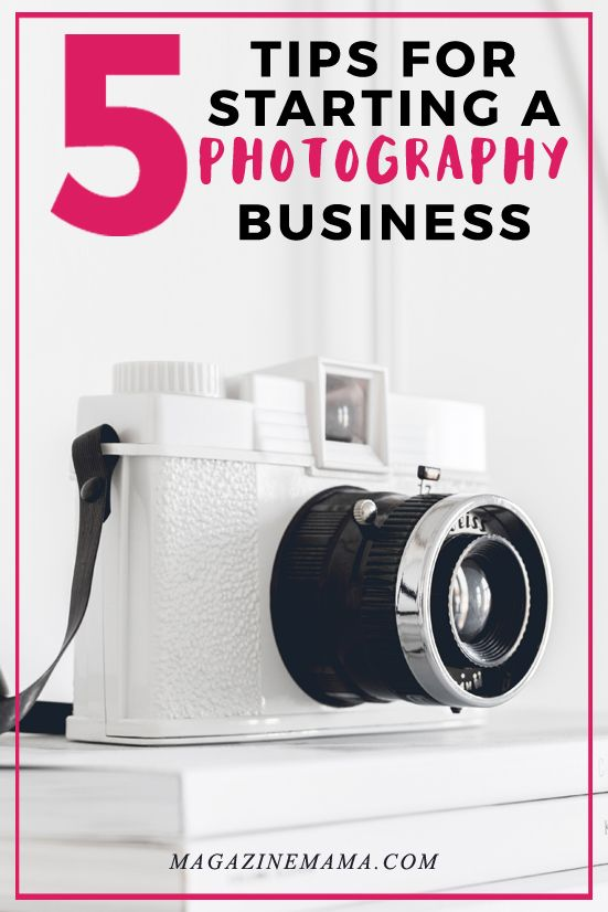 Are you planning to start a photography business?  Then here are 5 tips you should know... http://www.magazinemama.com/blogs/editors-blog/26778628-how-to-start-a-photography-business