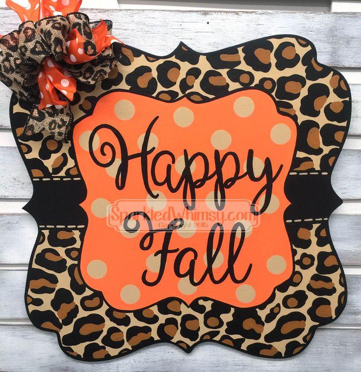 Fall Door Hanger: Leopard Print Sign; Halloween Door Hanger; Fall Door Decoration by SparkledWhimsy on Etsy https://www.etsy.com/listing/203123626/fall-door-hanger-leopard-print-sign