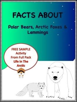 """Free Reading Activity From Full Pack Reader's Theater """"Life In The Arctic""""  Polar Bears, Arctic Foxes And Lemmings It includes:Cover3 pg. Facts About Polar Bears, Arctic Foxes And Lemmings3 Ring Venn Diagram To Compare And ContrastIt does not include the Reader's Theater Script."""