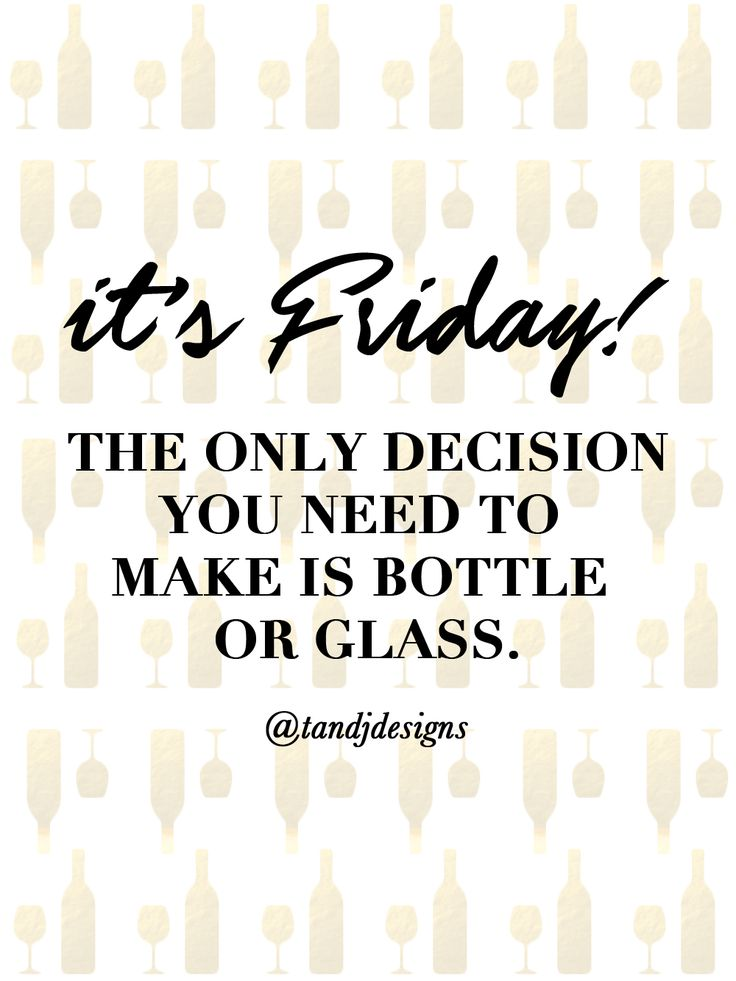 friday quotes, weekend quotes, funny quotes, wine