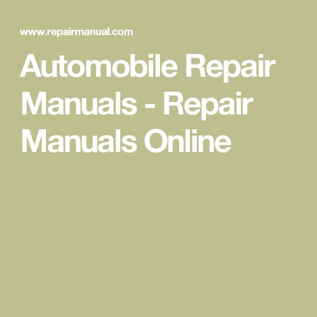 Automobile Repair Manuals - Repair Manuals Online