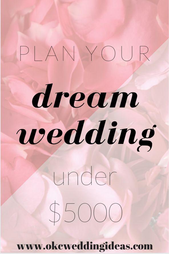 Plan a gorgeous wedding under $5000                                                                                                                                                      More