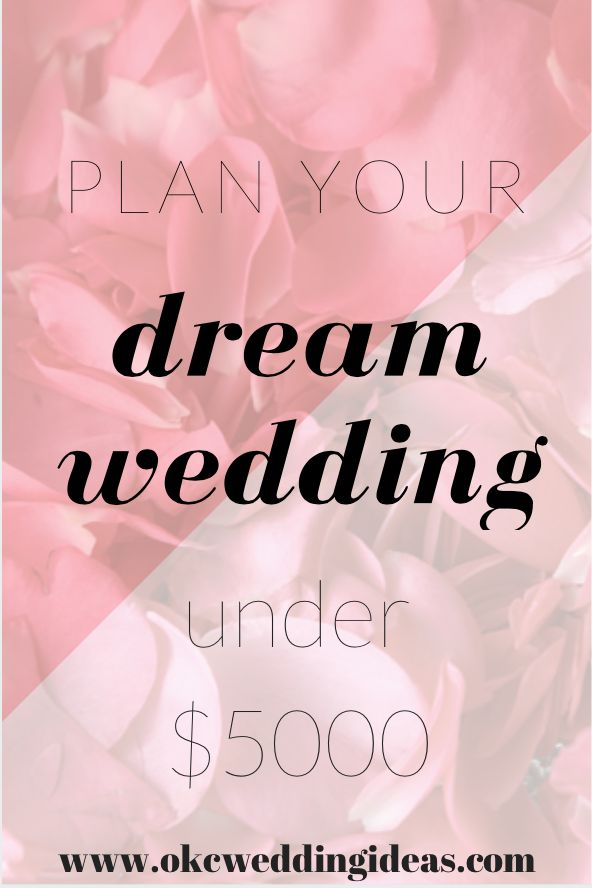 Plan a gorgeous wedding under $5000                                                                                                                                                      More