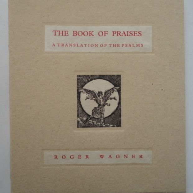 The Book of Praises Book One - Illustrated Books - Work - The Roger Wagner Website