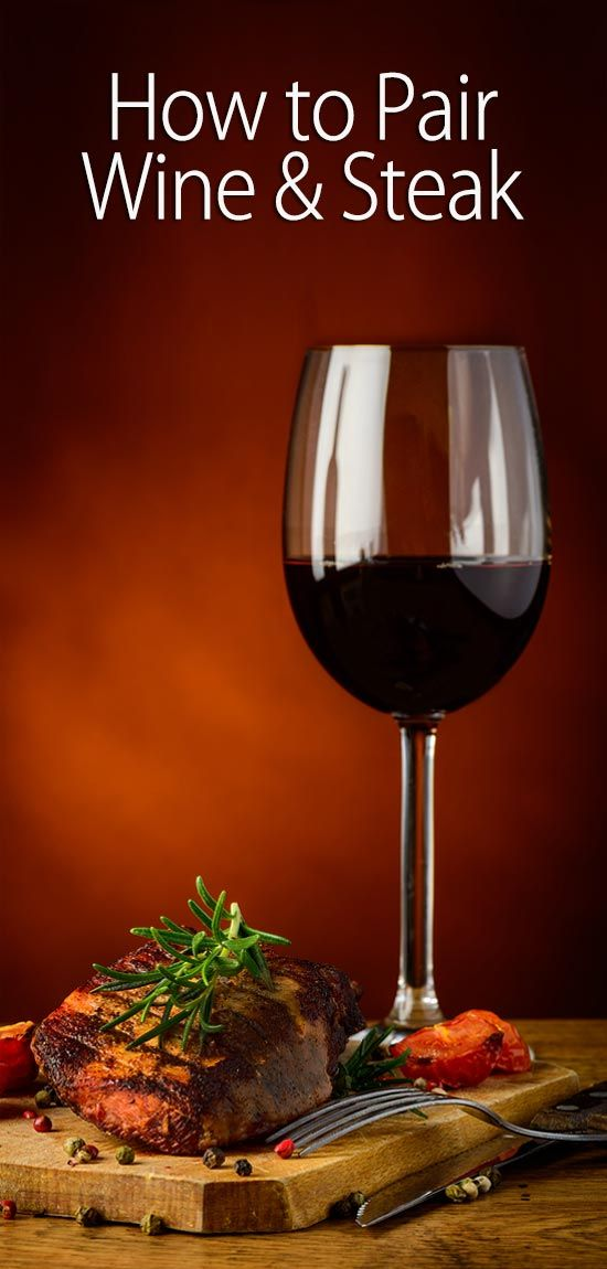 How to Pair Wine & Steak