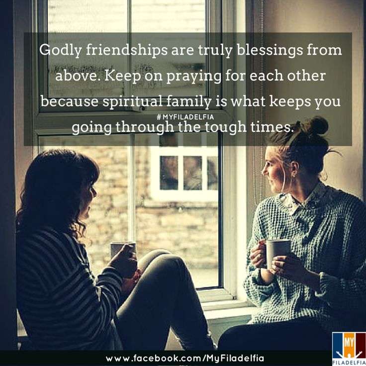 Godly friendships are truly blessings from above. Keep on praying for each other because spiritual family is what keeps you going through the tough times.