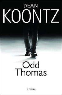 Love the Odd Thomas books.