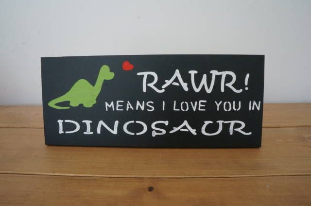 RAWR Means I Love You In Dinosaur - Childrens picture - Timber Wall Plaque - Childrens Bedroom - Hand Painted by WoodAlwaysWorks on Etsy