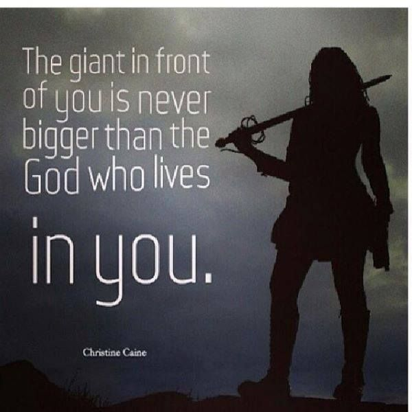 The giant in front of us is never bigger than the God in us   https://www.facebook.com/KnowingJesusTogether/photos/581857935256402