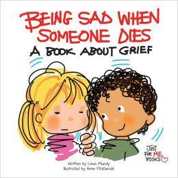 Ever so often I search the web and find resources on topicsI am not necesarrily needing at the moment...but dont want to forget! This is one of them! They are books about grief and loss that she u...