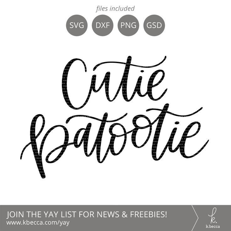 Download Cutie Patootie   Lettering, Cricut, Svg files for cricut