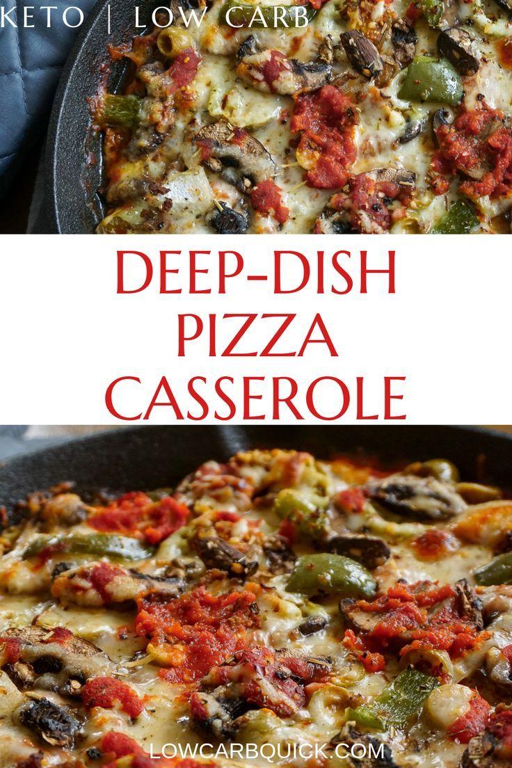 Deep Dish Pizza Casserole Keto Recipe Pizza Casserole Low