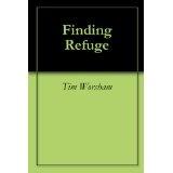 Finding Refuge (Kindle Edition)By Tim Worsham