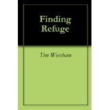Finding Refuge (Kindle Edition)By Tim Worsham
