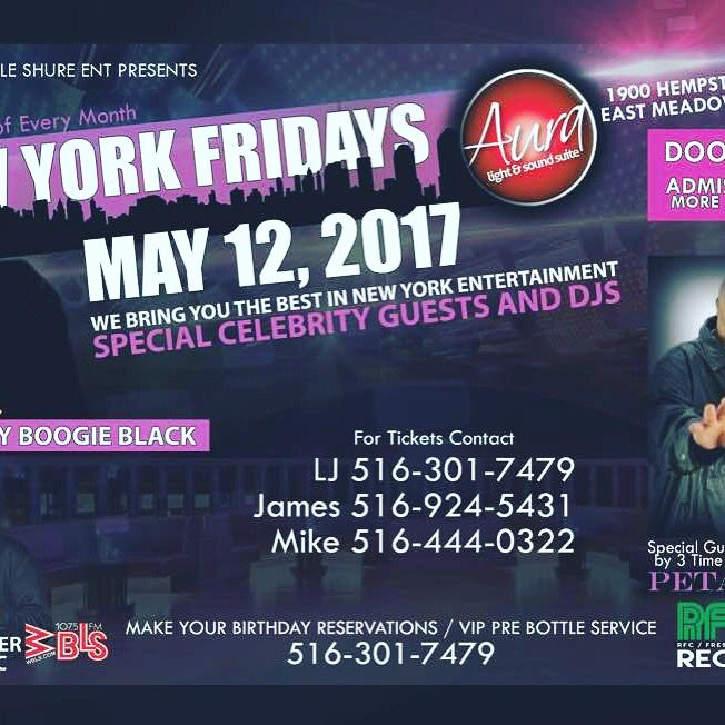 NEW YORK FRIDAYS CLUB AURA 1900 HEMPSTEAD TURNPIKE , EAST MEADOW NY 11554. First 100 Ladies Free until 12pm . $15 After