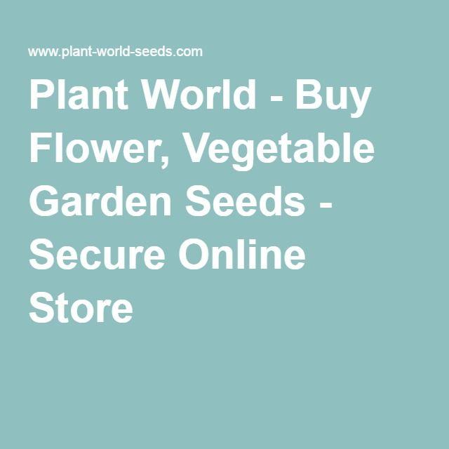 Plant World - Buy Flower, Vegetable Garden Seeds - Secure Online Store