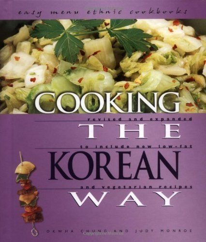184 best korean recipes images on pinterest korean food recipes cooking the korean way easy menu ethnic cookbooks by okwha chung 20030101 korean recipesebook pdfused forumfinder Gallery