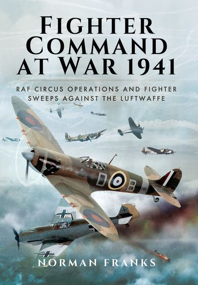 Fighter Command's Air War 1941 http://www.pen-and-sword.co.uk/Fighter-Commands-Air-War-1941-Hardback/p/11683