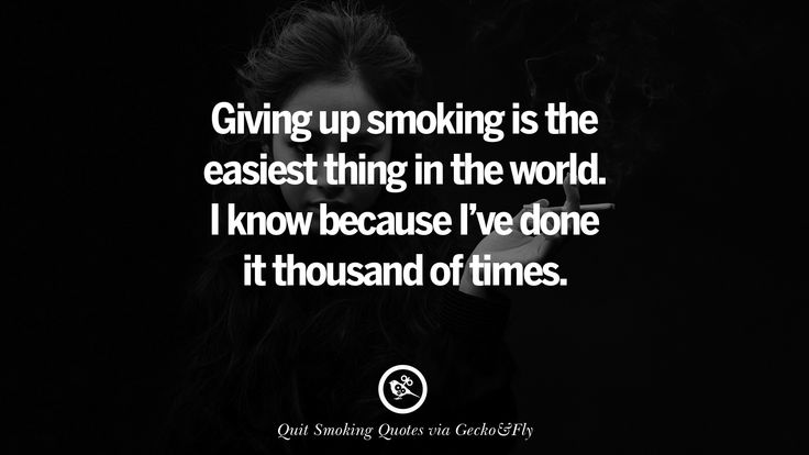 Giving up smoking is the easiest thing in the world. I know because I've done it thousand of times. Motivational Slogans To Help You Quit Smoking And Stop Lungs Cancer