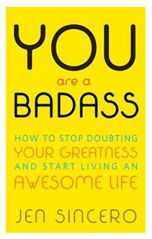 You Are a Badass - How to Stop Doubting Your Greatness and Start Living an Awesome Life by Jen Sincero. Read this #eBook on #Kobo: http://www.kobobooks.com/ebook/You-Are-a-Badass/book-_9gC6ZBP8U2g5kbF8B1Nuw/page1.html
