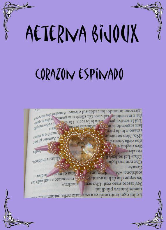 Tutorial Corazon Espinado- Beading Tutorial PDF on etsy for a fee...NOT FREE