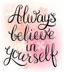 Bildresultat för tro på dig själv