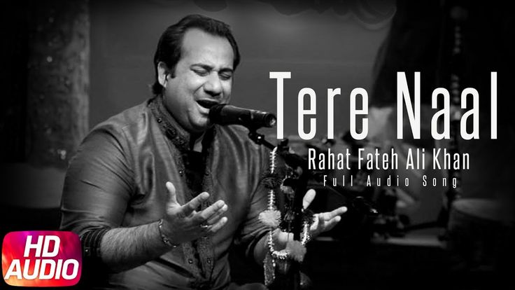 Tere Naal By Rahat Fateh Ali Khan Hindi Single Track Download - http://djdunia24.in/tere-naal-by-rahat-fateh-ali-khan-hindi-single-track-download/