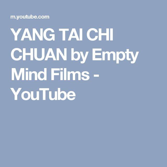 YANG TAI CHI CHUAN by Empty Mind Films - YouTube