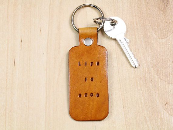 Life Is Good Keyring, Leather Keyring, Inspirational Keyring by Tina's Leather Crafts on Etsy.com. Shop Now or Repin To Remember.