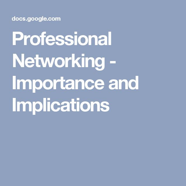 Professional Networking - Importance and Implications