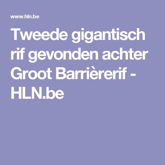 Tweede gigantisch rif gevonden achter Groot Barrièrerif - HLN.be