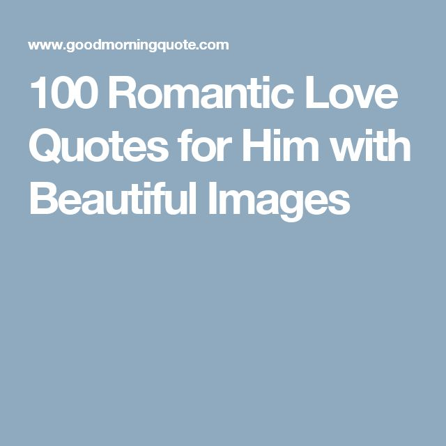 Beautiful Love Quotes For Him: Best 25+ Romantic Love Images Ideas On Pinterest