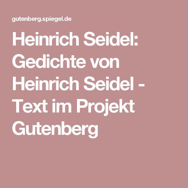 Heinrich Seidel: Gedichte von Heinrich Seidel - Text im Projekt Gutenberg