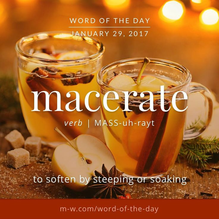 The word of the day is macerate. <--- this works because today I made morocho lol