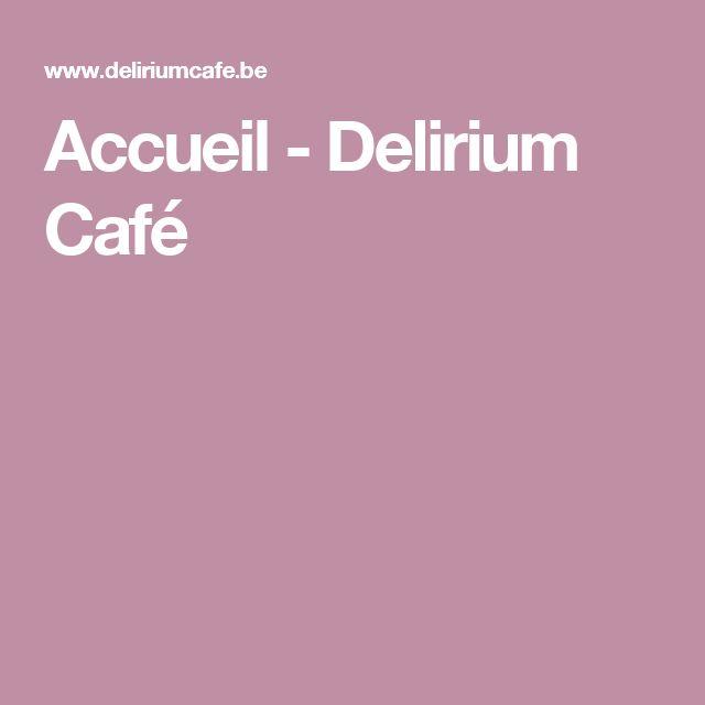 Accueil  - Delirium Café