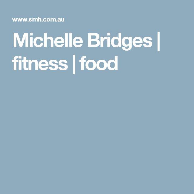 Michelle Bridges   fitness   food