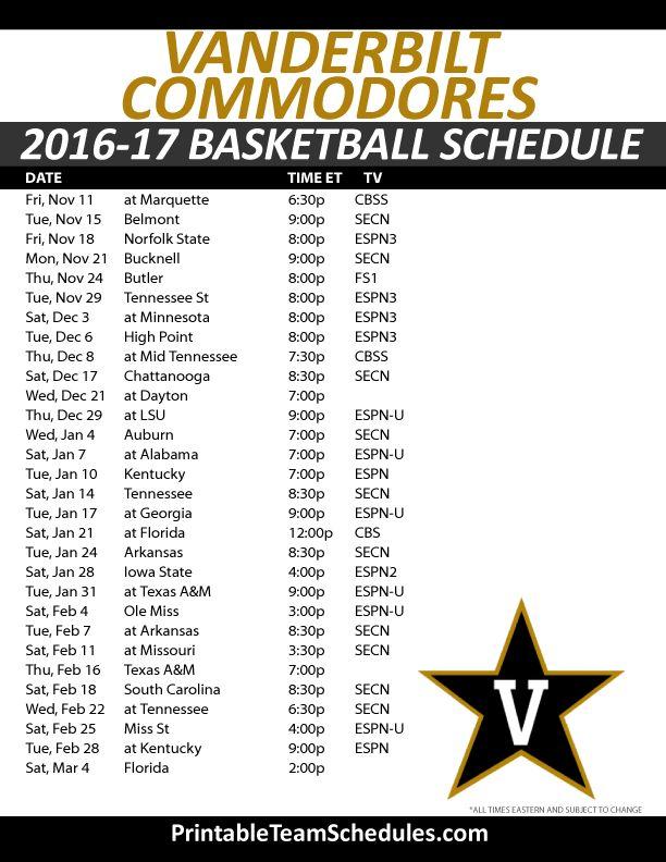 Vanderbilt Commodores Basketball Schedule 2016-17. Print Here - http://printableteamschedules.com/NCAA/vanderbiltcommodoresbasketball.php