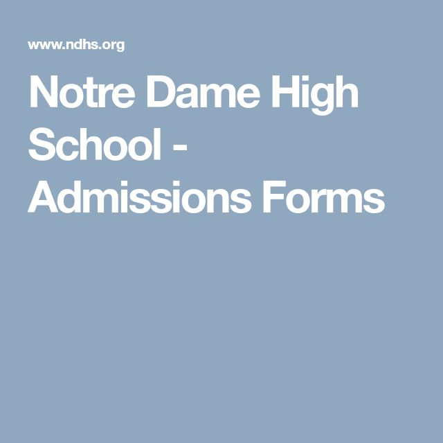 Notre Dame High School - Admissions Forms