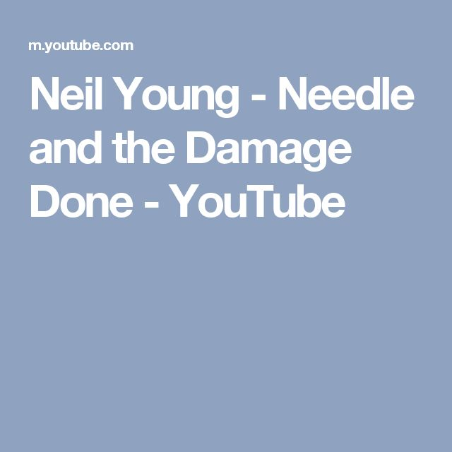 Neil Young - Needle and the Damage Done - YouTube