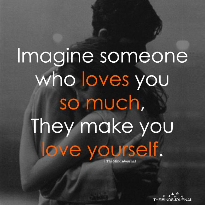 Imagine Someone Who Loves You So Much 40th Quote Love You So Much Quotes