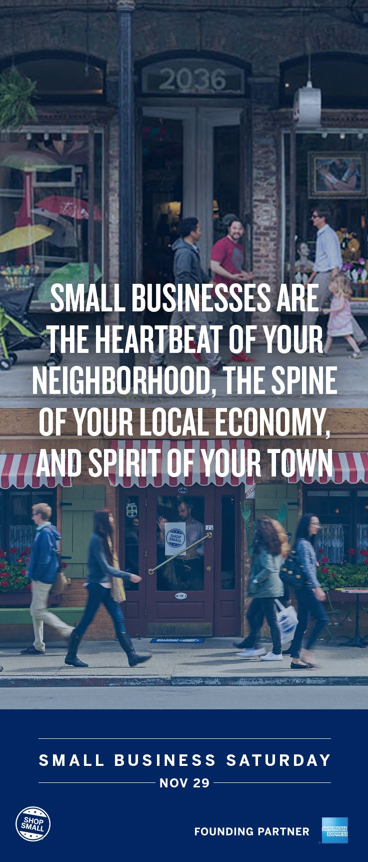 Shopping at a local small business is a great way to support your neighborhood and help your local economy thrive. Hit main street on Small Business Saturday and #ShopSmall on Nov 29.